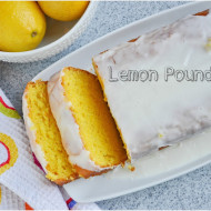 Lemon Pound Cake & A Giveaway