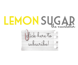 Lemon Sugar Newsletter Sign-Up
