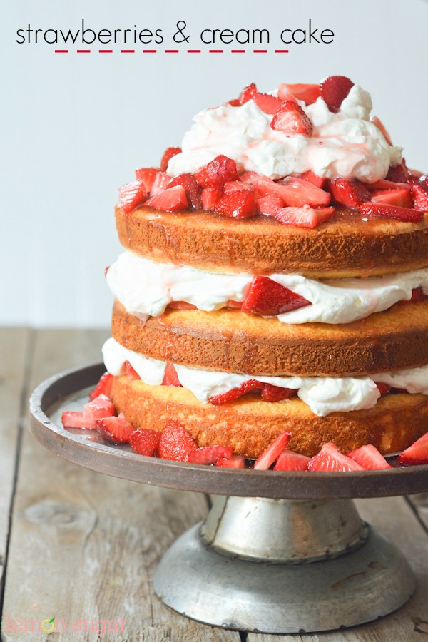 Strawberries & Cream Cake | lemon-sugar.com
