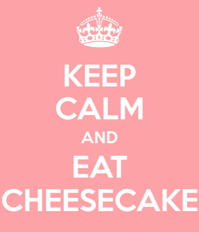 keep-calm-and-eat-cheesecake-179